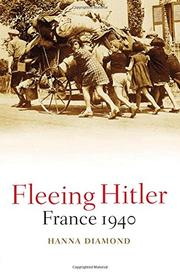 FLEEING HITLER by Hanna Diamond
