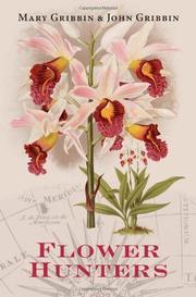 FLOWER HUNTERS by Mary Gribbin
