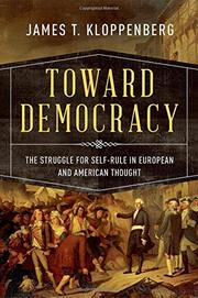 TOWARD DEMOCRACY by James T. Kloppenberg