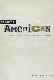 SPEAKING AMERICAN by Richard W. Bailey