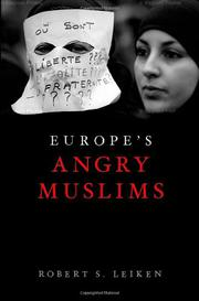 EUROPE'S ANGRY MUSLIMS by Robert S. Leiken