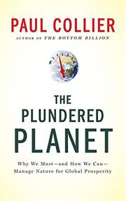 THE PLUNDERED PLANET by Paul Collier