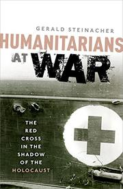 HUMANITARIANS AT WAR by Gerald Steinacher