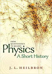 PHYSICS by J.L. Heilbron