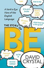 THE STORY OF BE by David Crystal