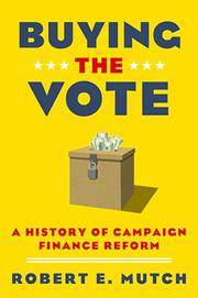 BUYING THE VOTE by Robert E. Mutch