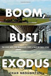BOOM, BUST, EXODUS by Chad Broughton