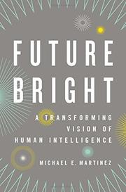 FUTURE BRIGHT by Michael E. Martinez
