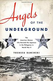ANGELS OF THE UNDERGROUND by Theresa Kaminski