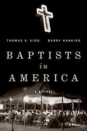 BAPTISTS IN AMERICA by Thomas S. Kidd