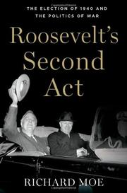 ROOSEVELT'S SECOND ACT by Richard Moe