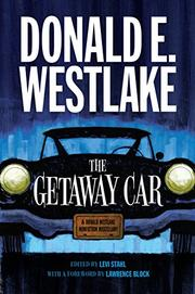 THE GETAWAY CAR by Donald E. Westlake