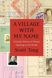 A VILLAGE WITH MY NAME by Scott  Tong