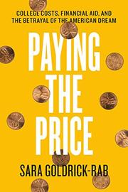 PAYING THE PRICE by Sara Goldrick-Rab