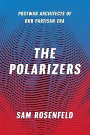 THE POLARIZERS by Sam  Rosenfeld