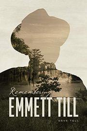 REMEMBERING EMMETT TILL by Dave Tell