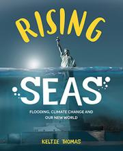 RISING SEAS by Keltie Thomas