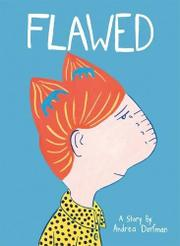 FLAWED by Andrea Dorfman