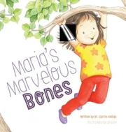 MARIA'S MARVELOUS BONES by Carrie  Kollias