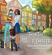 THOR THE TROUBLEMAKER by Giovanna  Yessoufou