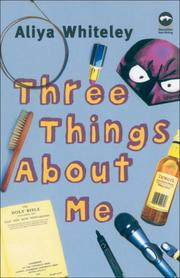 THREE THINGS ABOUT ME by Aliya Whiteley