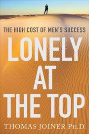 LONELY AT THE TOP by Thomas Joiner