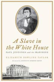 Book Cover for A SLAVE IN THE WHITE HOUSE
