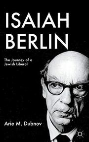 ISAIAH BERLIN by Arie M. Dubnov