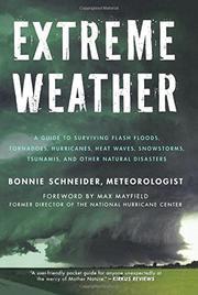 EXTREME WEATHER by Bonnie Schneider