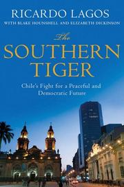 THE SOUTHERN TIGER by Ricardo Lagos