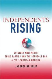 INDEPENDENTS RISING by Jacqueline S. Salit