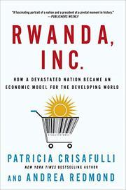 RWANDA, INC. by Patricia Crisafulli