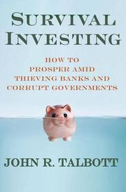 SURVIVAL INVESTING by John R. Talbott
