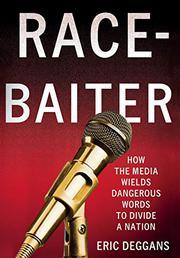 RACE-BAITER by Eric  Deggans