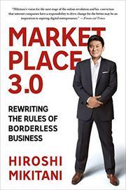 MARKETPLACE 3.0 by Hiroshi Mikitani