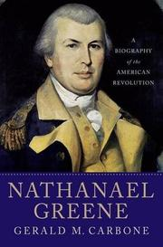 NATHANAEL GREENE by Gerald M. Carbone