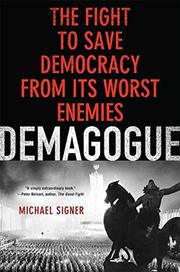 DEMAGOGUE by Michael Signer