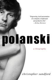 POLANSKI by Christopher Sandford