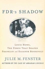 FDR'S SHADOW by Julie M. Fenster