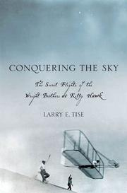 CONQUERING THE SKY by Larry E. Tise
