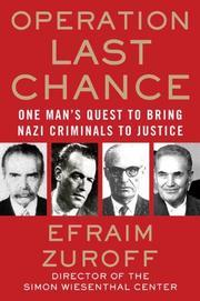 OPERATION LAST CHANCE by Efraim Zuroff
