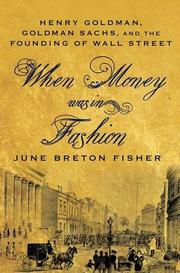 WHEN MONEY WAS IN FASHION by June Breton Fisher