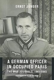 A GERMAN OFFICER IN OCCUPIED PARIS by Ernst Jünger