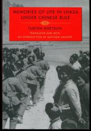 MEMORIES OF LIFE IN LHASA UNDER CHINESE RULE by Tubten Khétsun