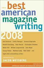 THE BEST AMERICAN MAGAZINE WRITING 2008 by American Society of Magazine Editors