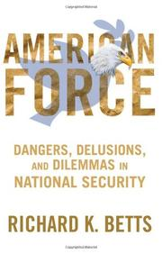 AMERICAN FORCE by Richard K. Betts