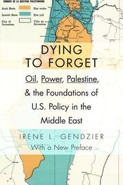 DYING TO FORGET by Irene L. Gendzier