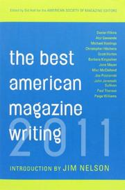 THE BEST AMERICAN MAGAZINE WRITING 2011 by American Society of Magazine Editors