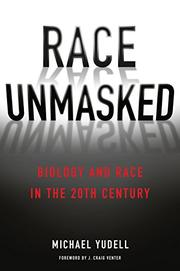 RACE UNMASKED by Michael Yudell
