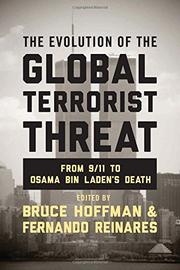 THE EVOLUTION OF THE GLOBAL TERRORIST THREAT by Bruce Hoffman